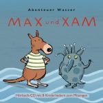 Abenteuer Wasser - Kinderlieder zum mitsingen - Alles Wissenswerte über das Wasser - Singen, lernen und erleben!