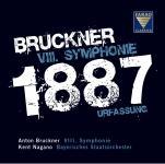 Bruckner: VIII. Symphonie in c-Moll - WAB 108 - Urfassung von 1887