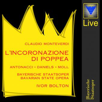 Claudio Monteverdi: L'Incoronazione Di Poppea - Liveaufnahme aus dem Münchner Prinzregententheater während der Opernfestspiele im Juli 1997