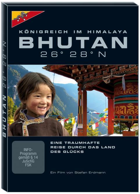 BHUTAN 26° 28° N - Königreich im Himalaya - Eine Taumhafte Reise durch das Land des Glücks