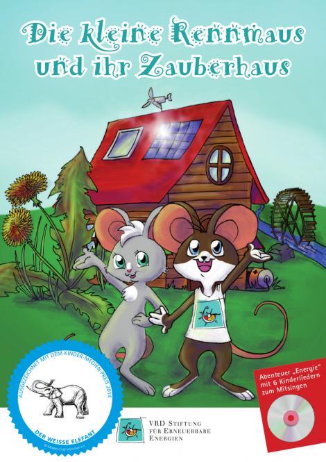 Die kleine Rennmaus und ihr Zauberhaus - Abenteuer Energie - Mit 6 Kinderliedern zum Mitsingen - Kinder lernen mit Musik - Buch + CD