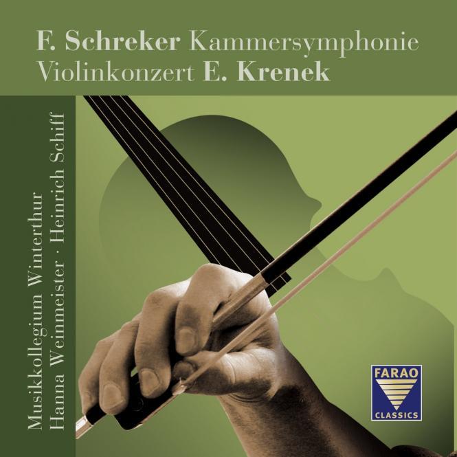 Franz Schreker: Kammersymphonie / Ernst Krenek: Konzert für Violine und Orchester op. 29
